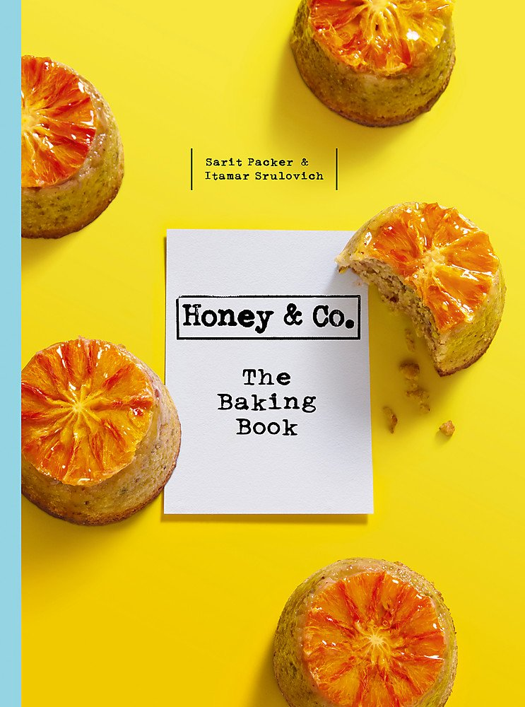 Honey & Co: The Baking Book by Sarit Packer & Itamar Srulovich